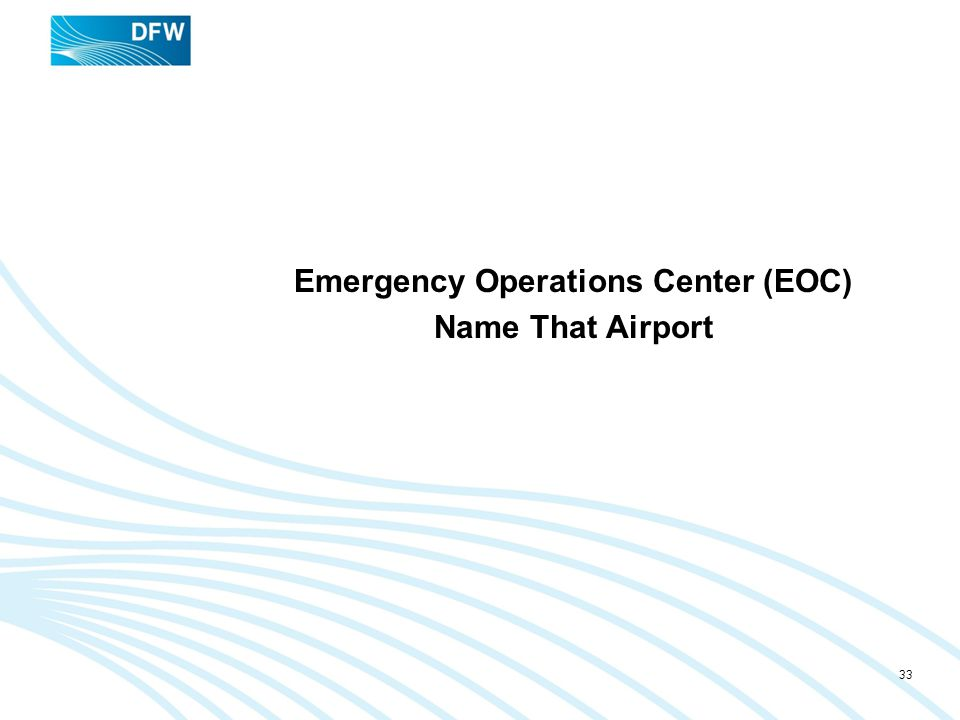Emergency Operations Center (EOC) Name That Airport