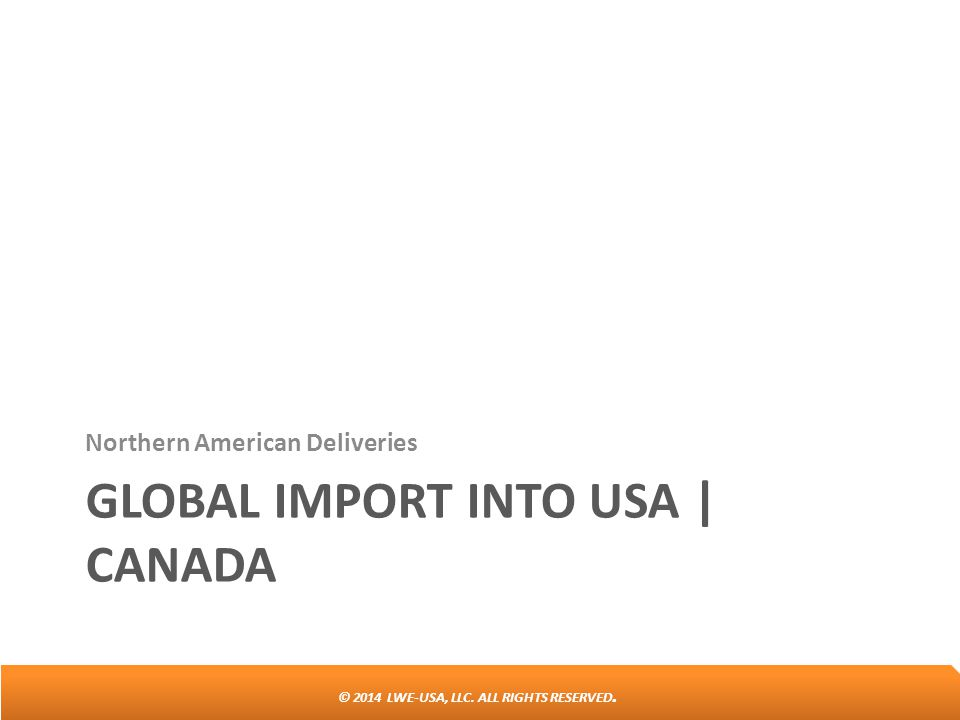 Global import into usa | canada