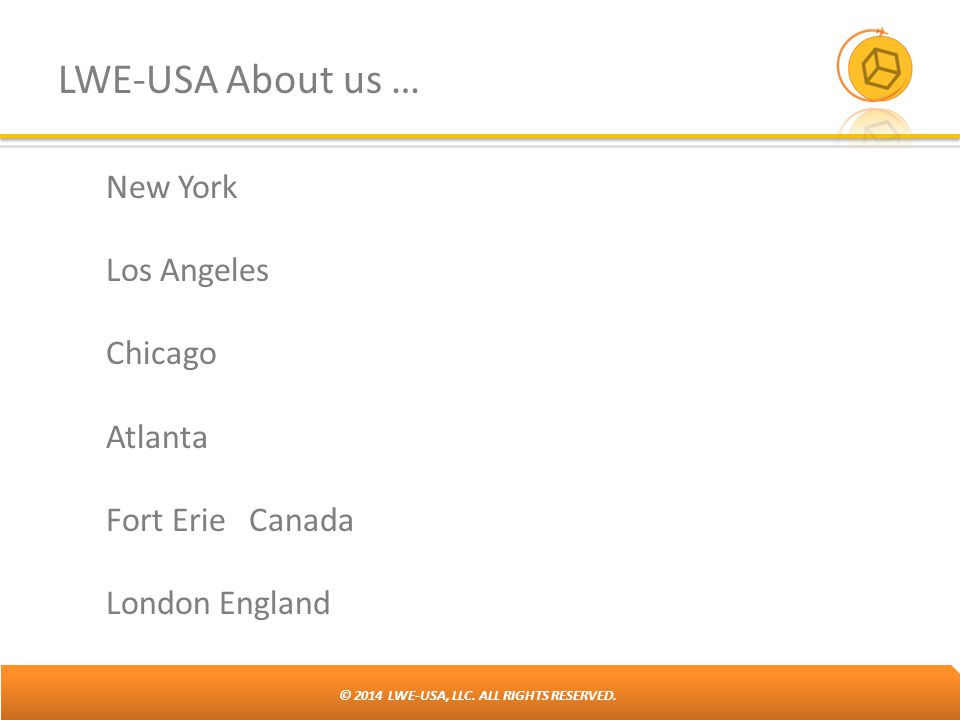 LWE-USA About us … New York Los Angeles Chicago Atlanta