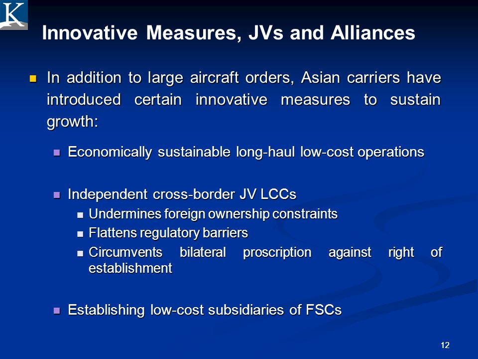 Innovative Measures, JVs and Alliances