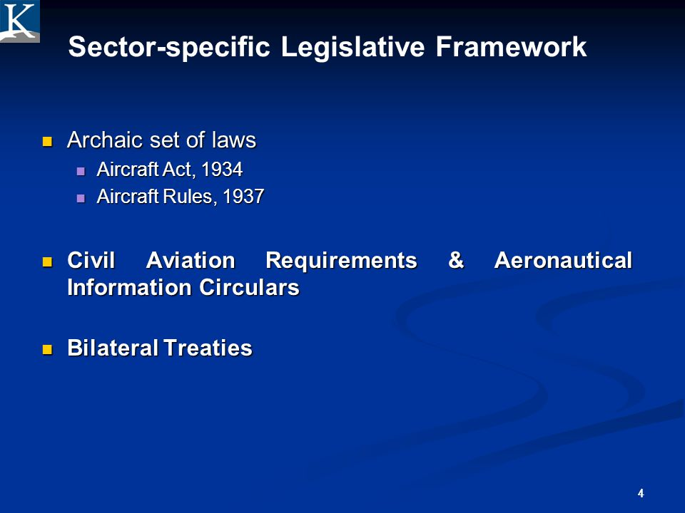 Sector-specific Legislative Framework