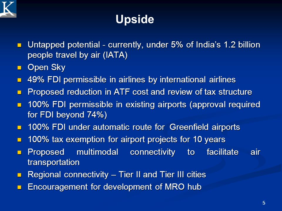 Confidential 4/1/2017. Upside. Untapped potential - currently, under 5% of India's 1.2 billion people travel by air (IATA)