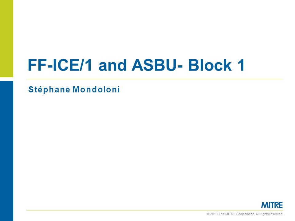 FF-ICE/1 and ASBU- Block 1