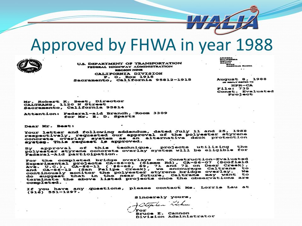 Approved by FHWA in year 1988