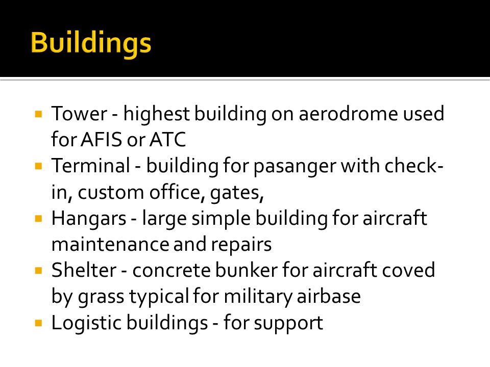 Buildings Tower - highest building on aerodrome used for AFIS or ATC