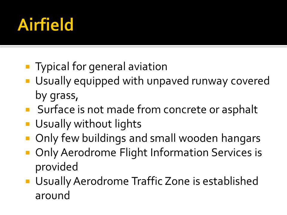 Airfield Typical for general aviation