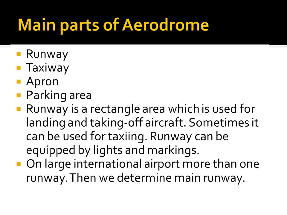 Main parts of Aerodrome