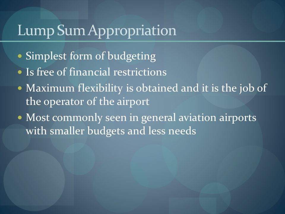 Lump Sum Appropriation