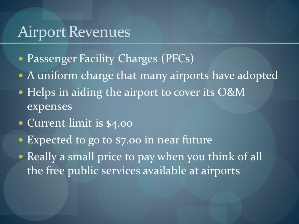 Airport Revenues Passenger Facility Charges (PFCs)