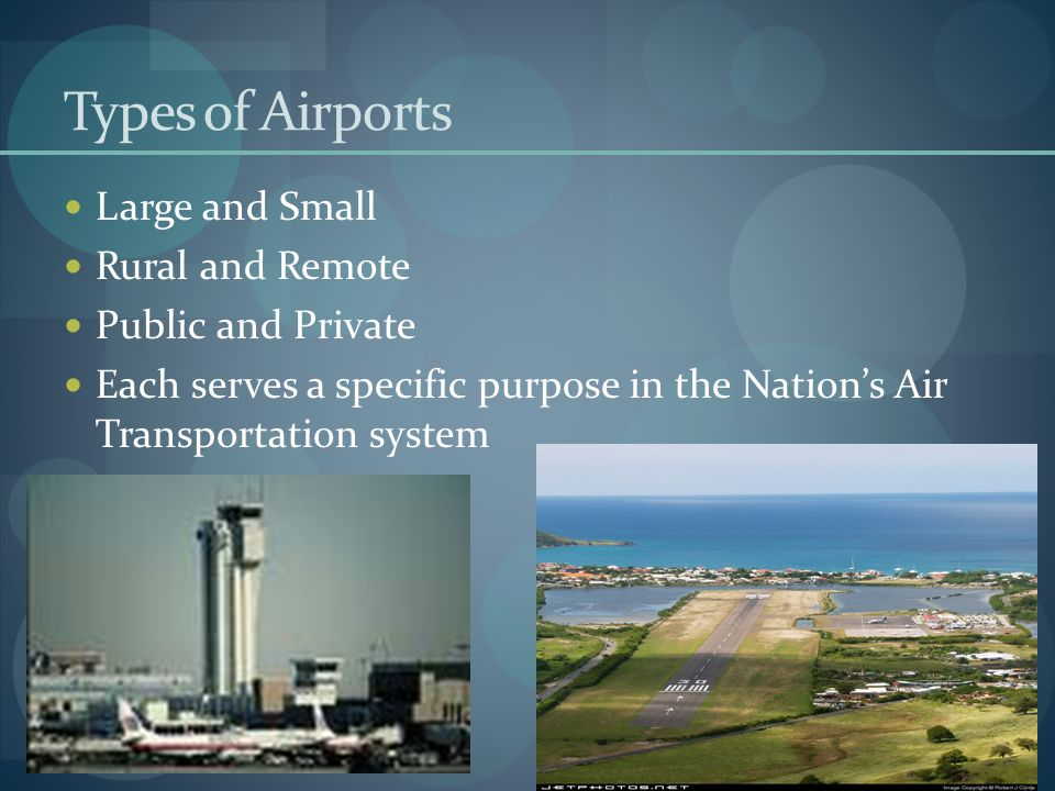 Types of Airports Large and Small Rural and Remote Public and Private
