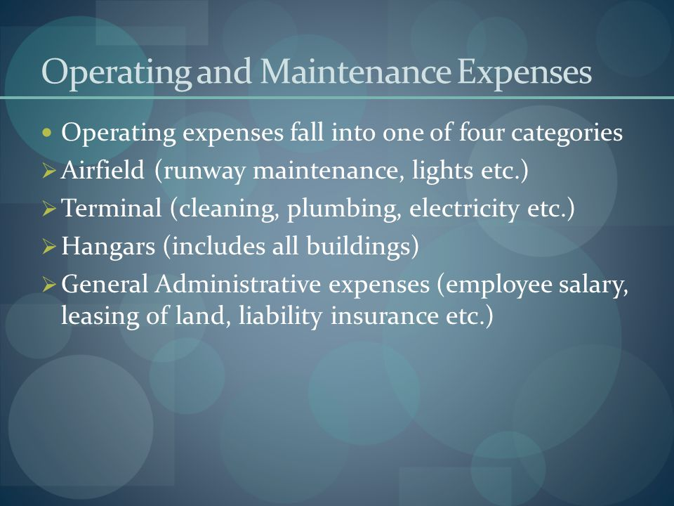 Operating and Maintenance Expenses