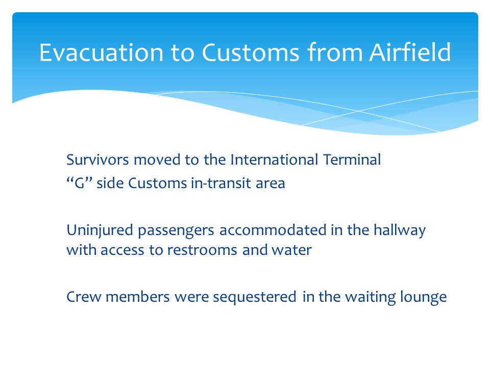 Evacuation to Customs from Airfield