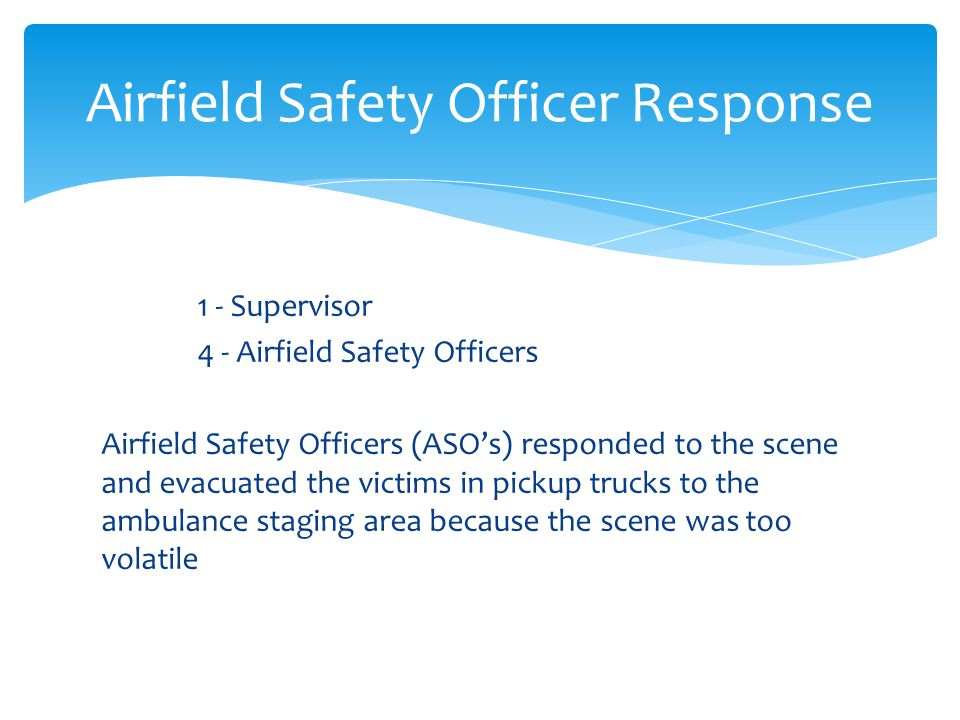 Airfield Safety Officer Response
