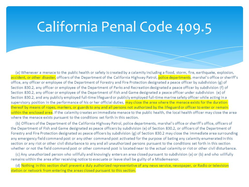California Penal Code 409.5