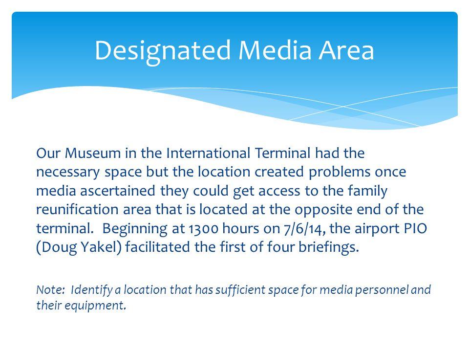 Designated Media Area
