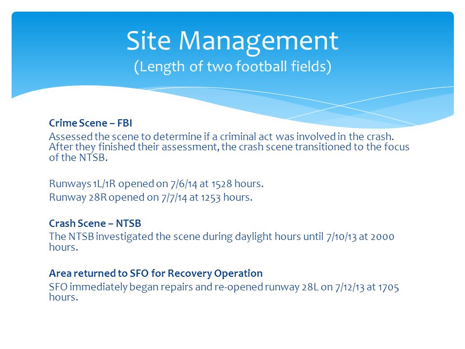 Site Management (Length of two football fields)