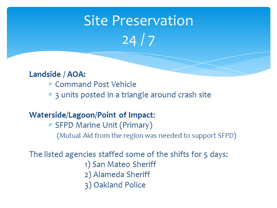 Site Preservation 24 / 7 Landside / AOA: Command Post Vehicle