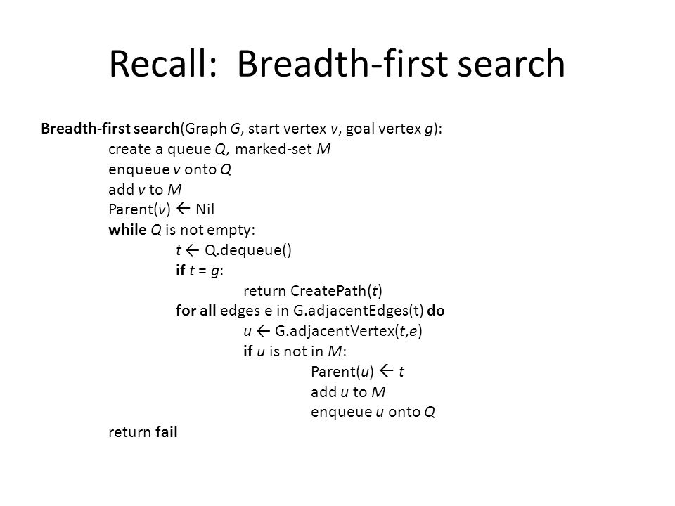 Recall: Breadth-first search