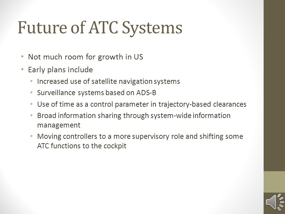 Future of ATC Systems Not much room for growth in US