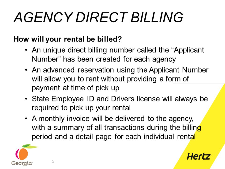 AGENCY DIRECT BILLING How will your rental be billed