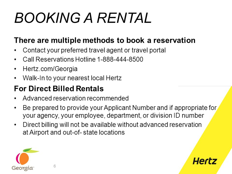 BOOKING A RENTAL There are multiple methods to book a reservation