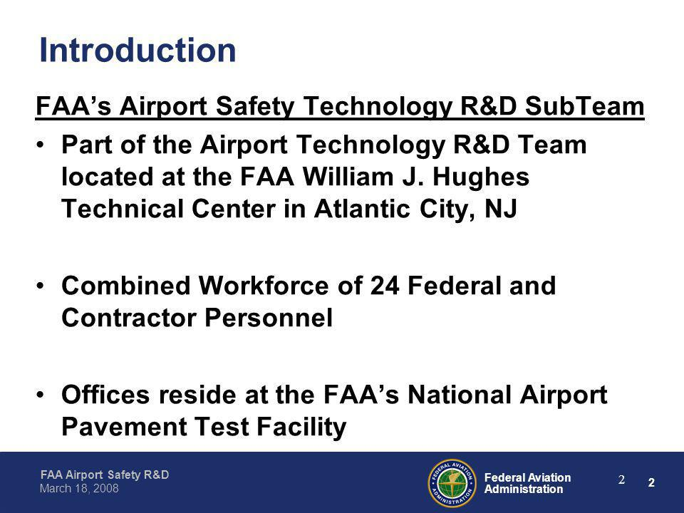 Introduction FAA's Airport Safety Technology R&D SubTeam