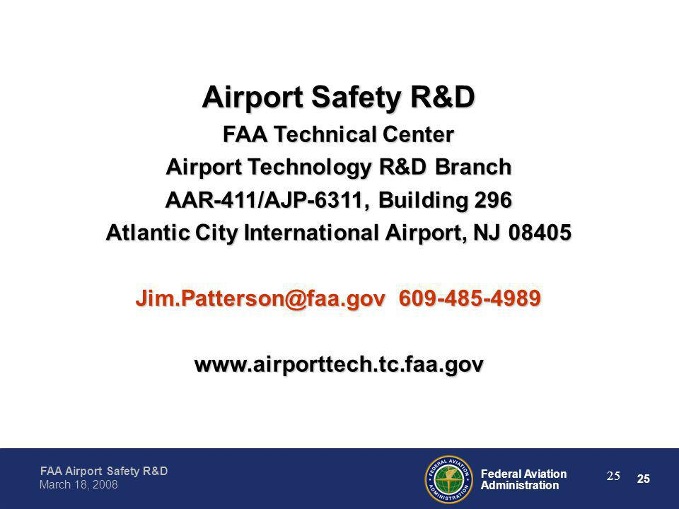 Airport Safety R&D FAA Technical Center Airport Technology R&D Branch