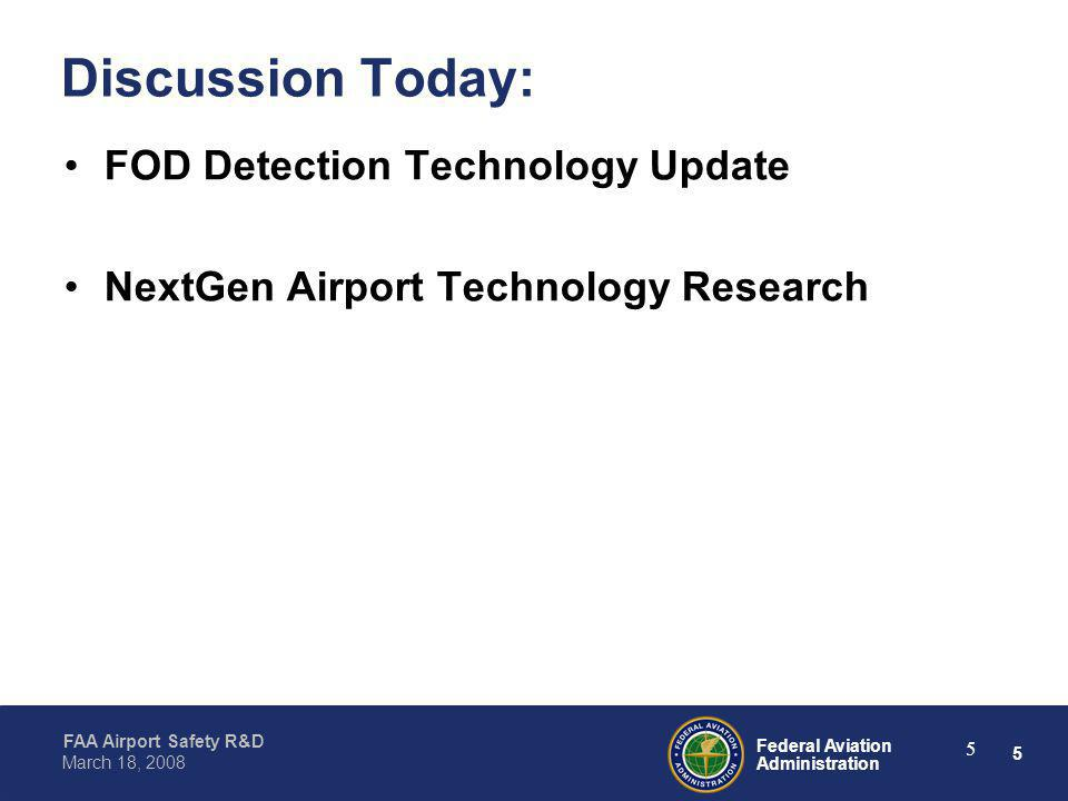 Discussion Today: FOD Detection Technology Update
