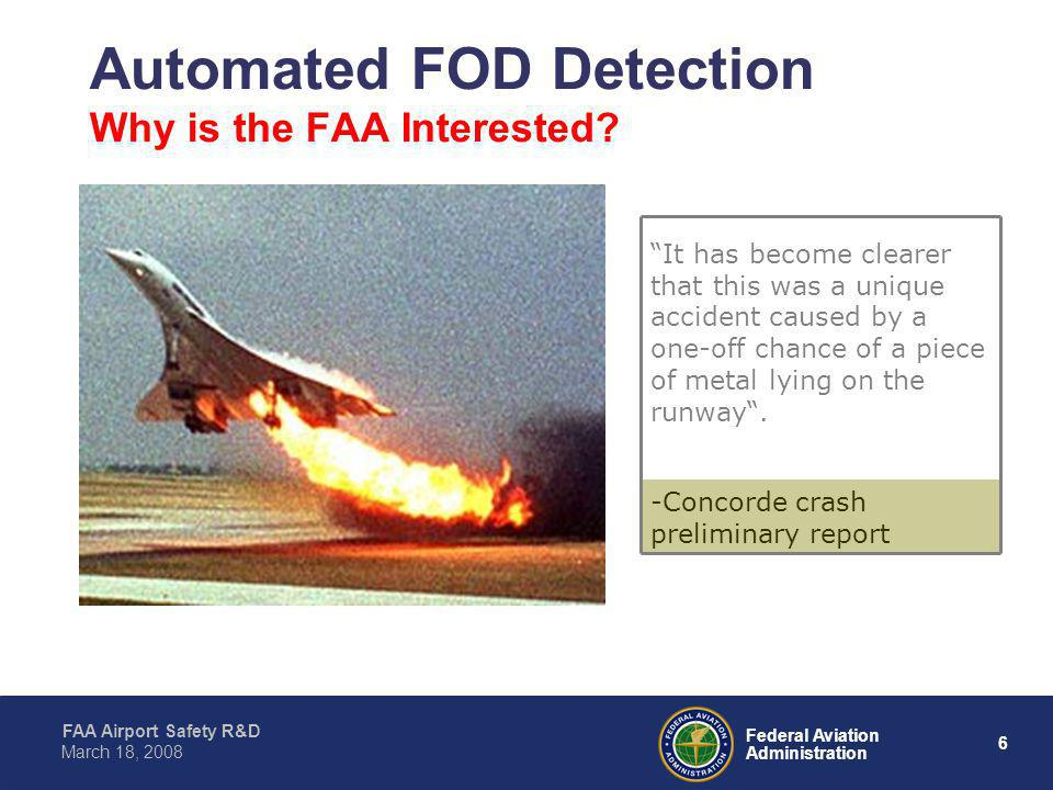 Automated FOD Detection Why is the FAA Interested
