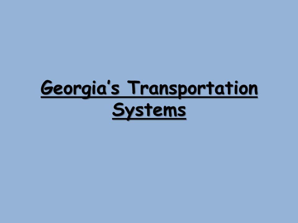 Georgia's Transportation Systems
