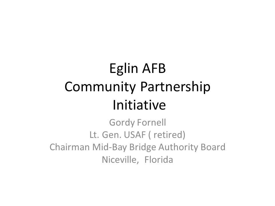 Eglin AFB Community Partnership Initiative