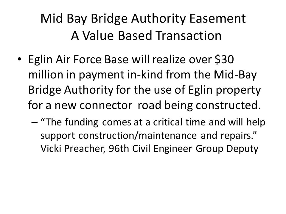 Mid Bay Bridge Authority Easement A Value Based Transaction