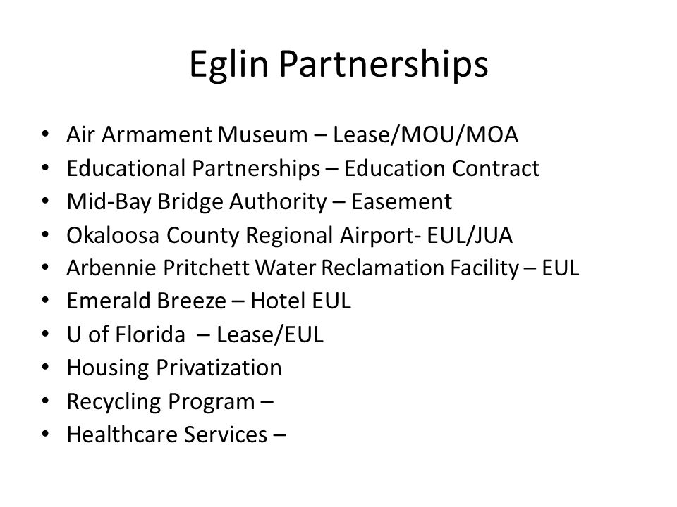 Eglin Partnerships Air Armament Museum – Lease/MOU/MOA