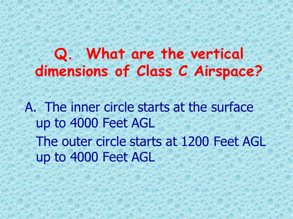 Q. What are the vertical dimensions of Class C Airspace