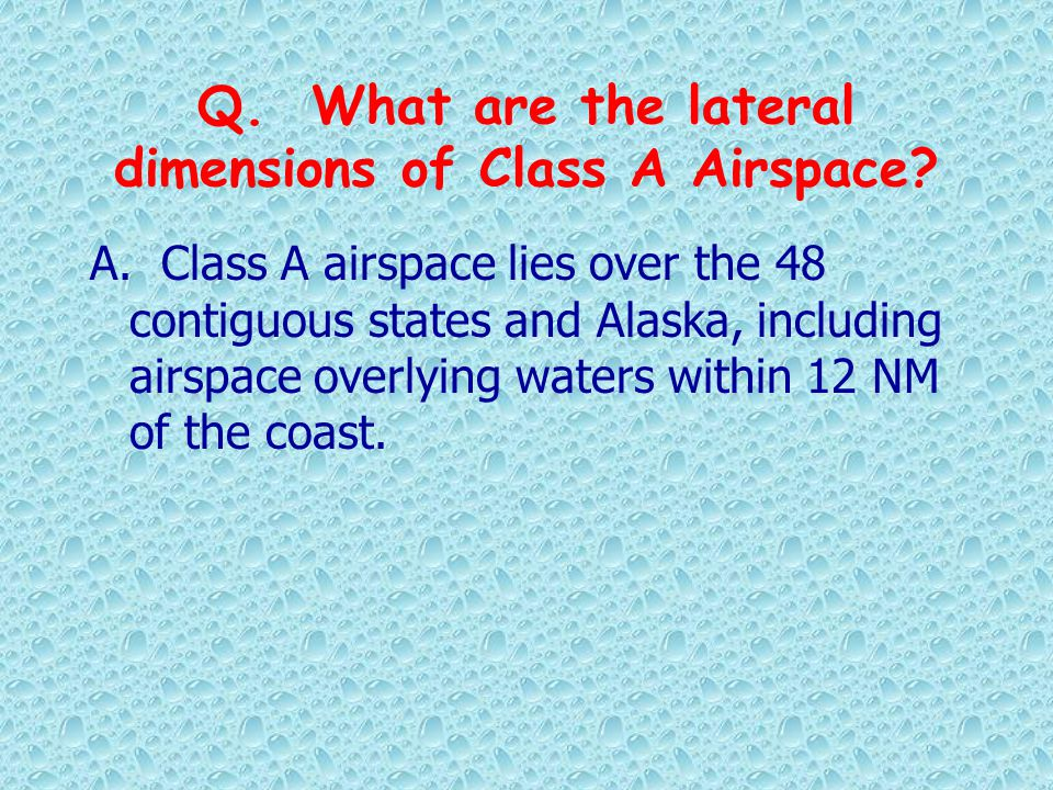 Q. What are the lateral dimensions of Class A Airspace