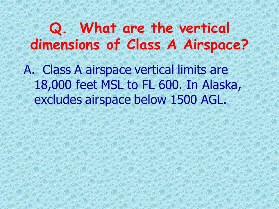 Q. What are the vertical dimensions of Class A Airspace