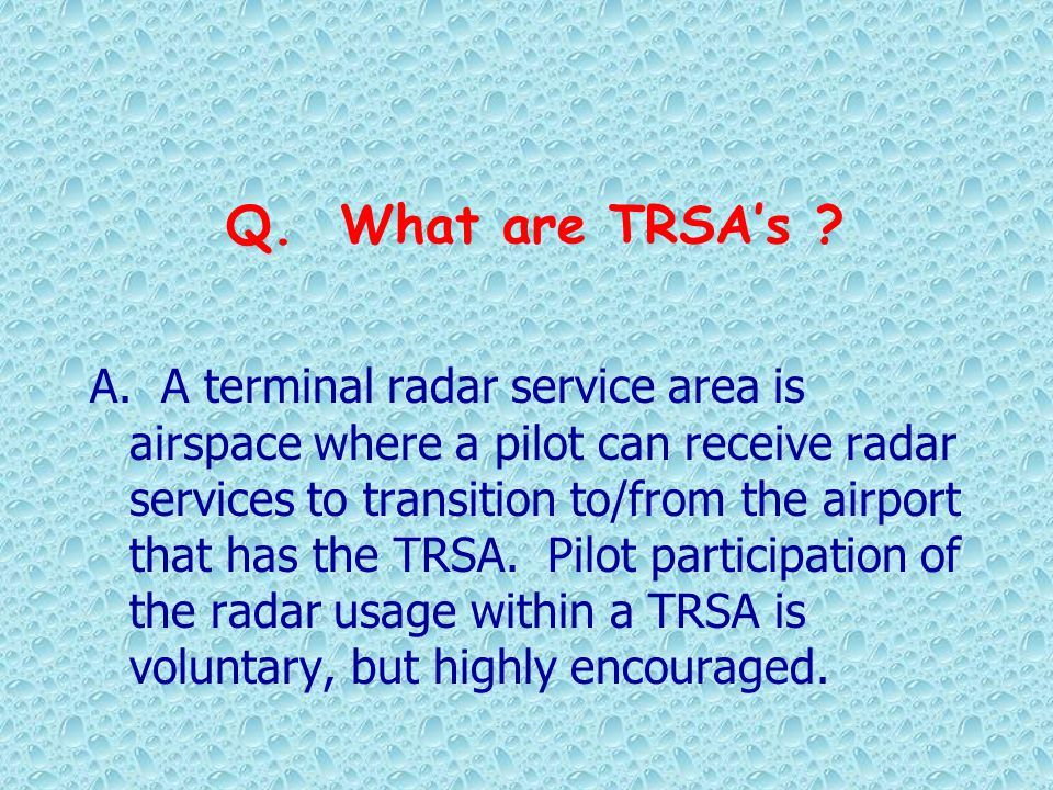 Q. What are TRSA's