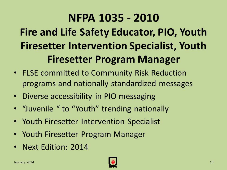 NFPA 1035 - 2010 Fire and Life Safety Educator, PIO, Youth Firesetter Intervention Specialist, Youth Firesetter Program Manager