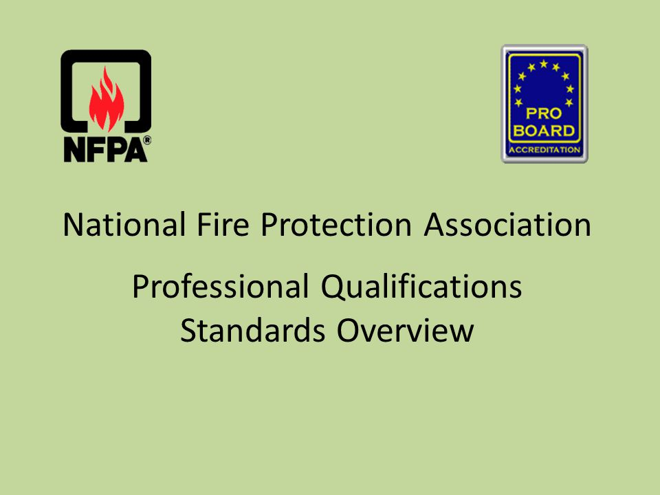 National Fire Protection Association Professional Qualifications Standards Overview