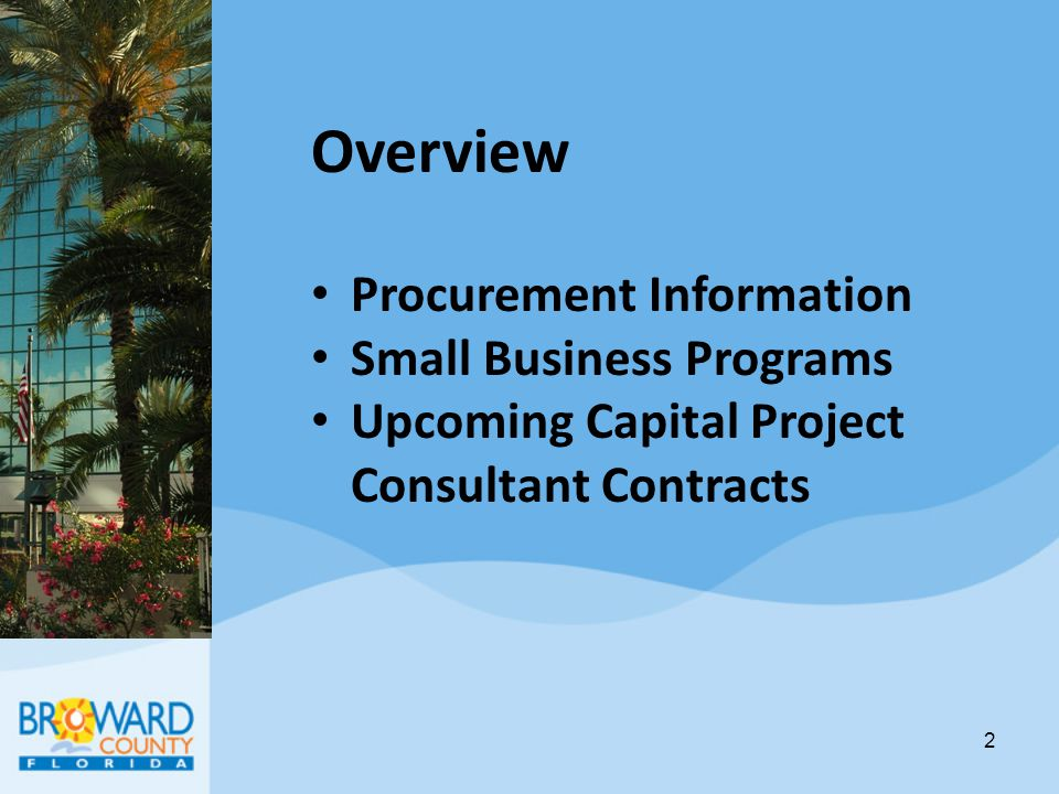 Overview Procurement Information Small Business Programs