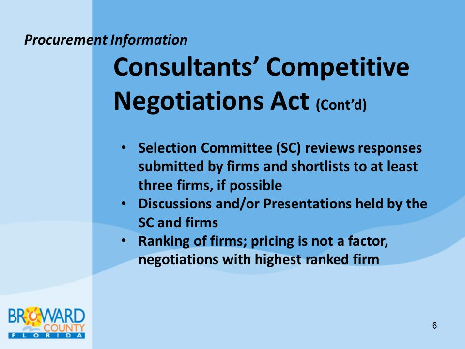 Consultants' Competitive Negotiations Act (Cont'd)