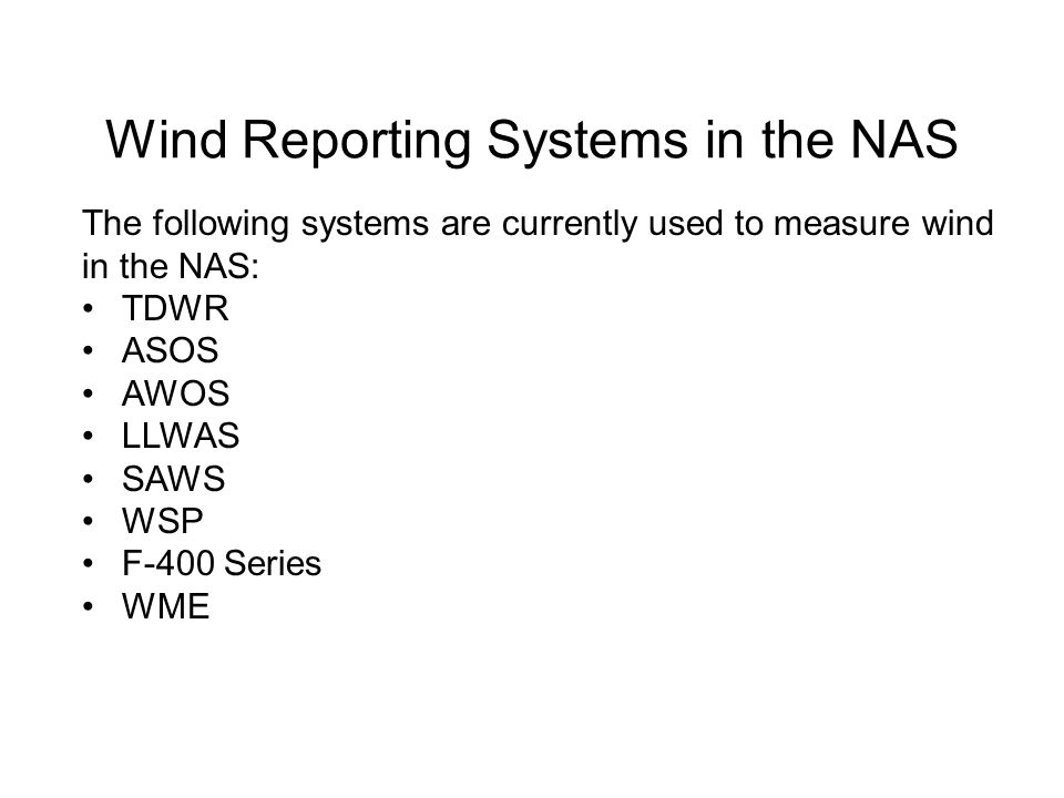 Wind Reporting Systems in the NAS