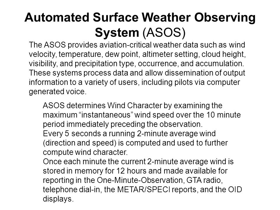 Automated Surface Weather Observing System (ASOS)