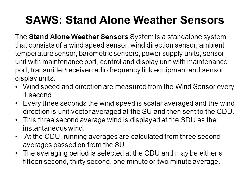 SAWS: Stand Alone Weather Sensors
