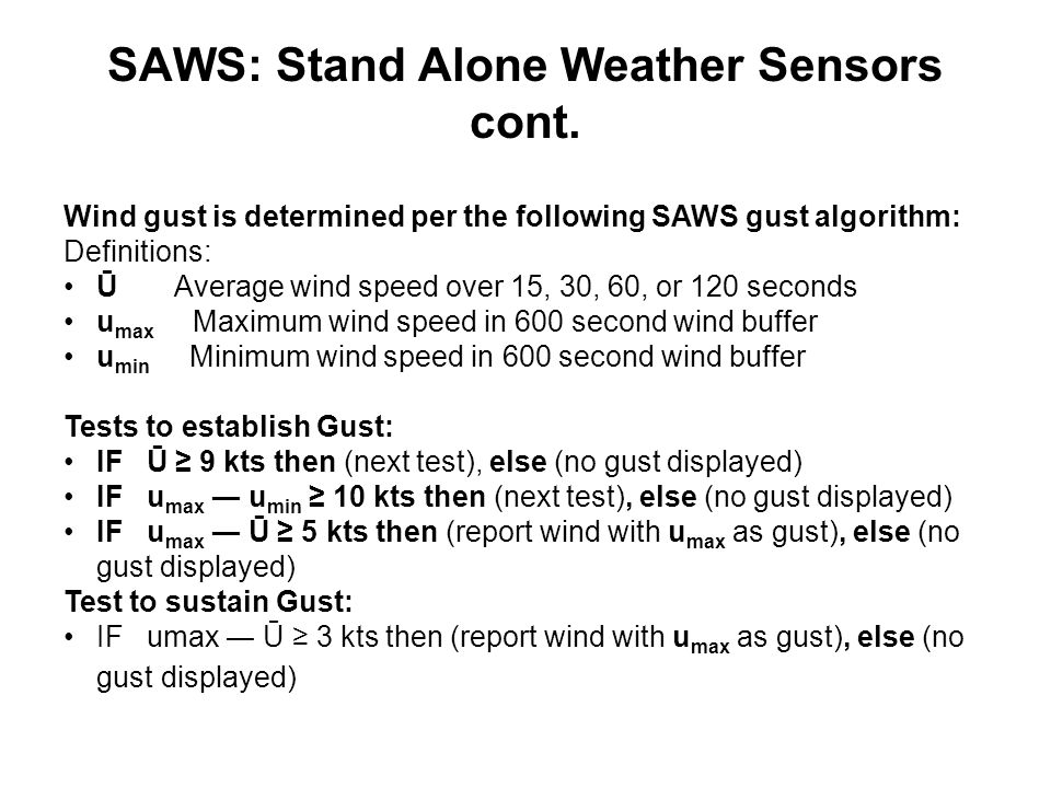 SAWS: Stand Alone Weather Sensors cont.