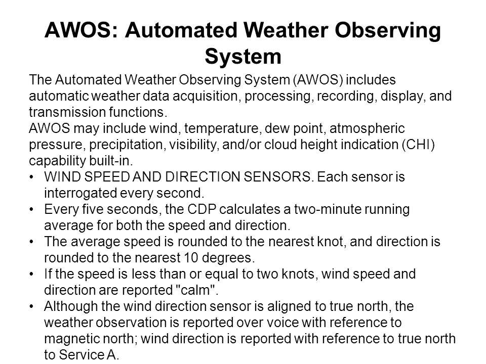 AWOS: Automated Weather Observing System