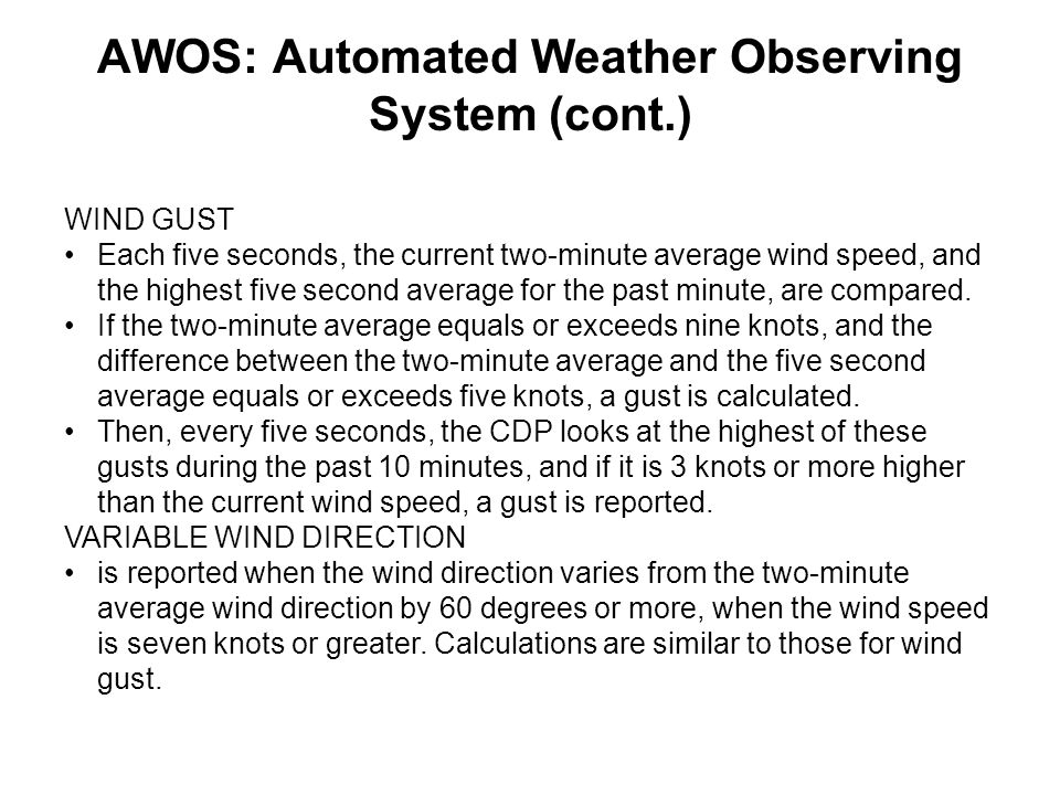AWOS: Automated Weather Observing System (cont.)