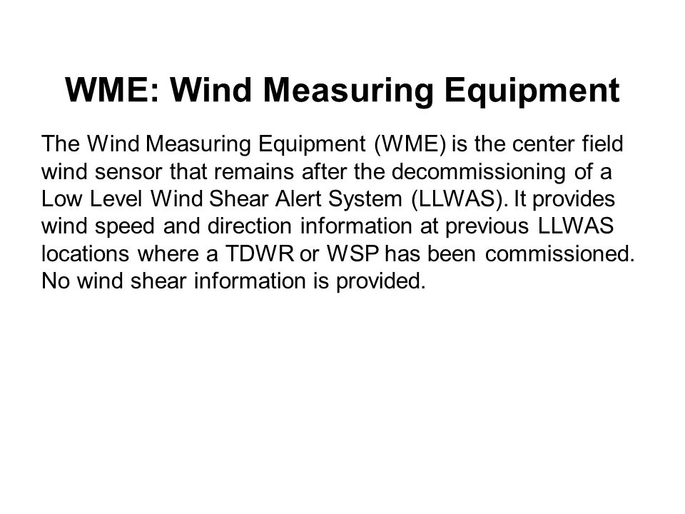 WME: Wind Measuring Equipment