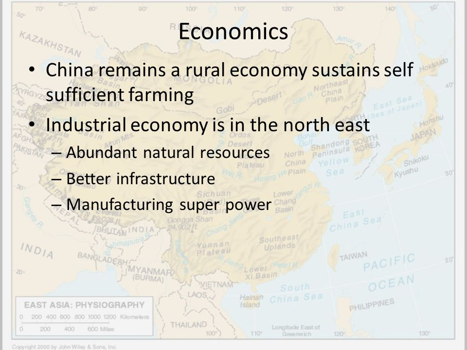 Economics China remains a rural economy sustains self sufficient farming. Industrial economy is in the north east.