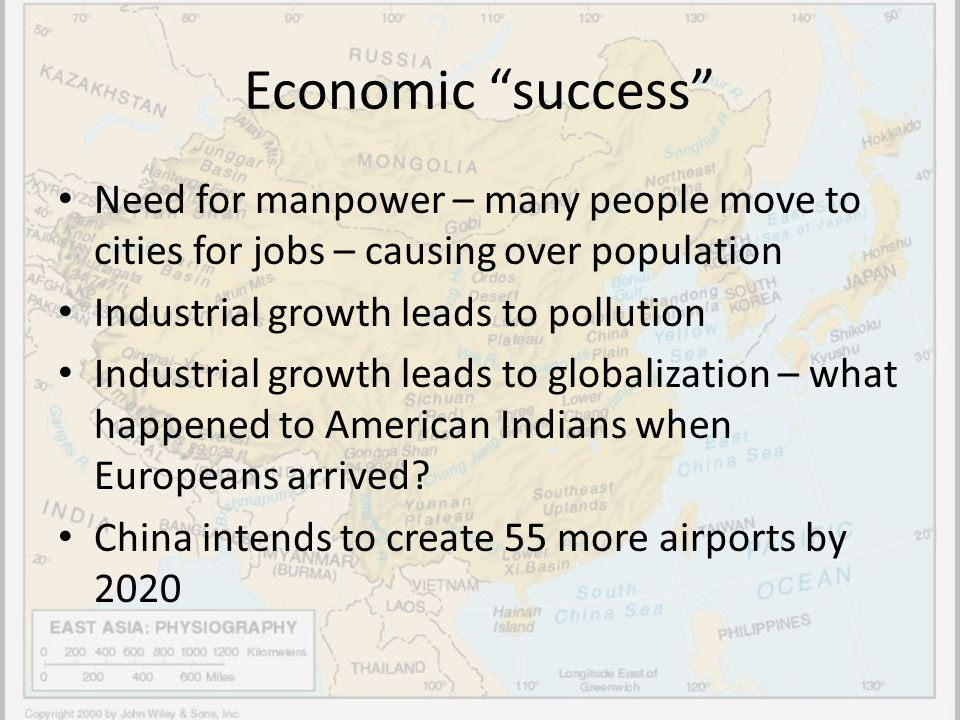 Economic success Need for manpower – many people move to cities for jobs – causing over population.
